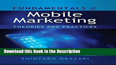 Download [PDF] Fundamentals of Mobile Marketing: Theories and practices New Book