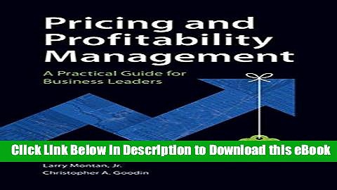 [Read Book] Pricing and Profitability Management: A Practical Guide for Business Leaders Mobi