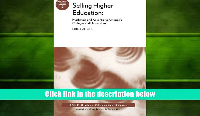 Popular Book  Selling Higher Education: Marketing and Advertising America s Colleges and