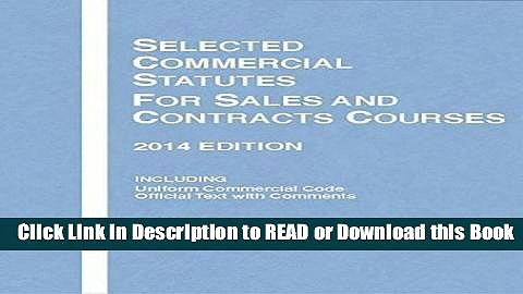 PDF [FREE] DOWNLOAD Selected Commercial Statutes for Sales and Contracts Courses, 2014 (Selected