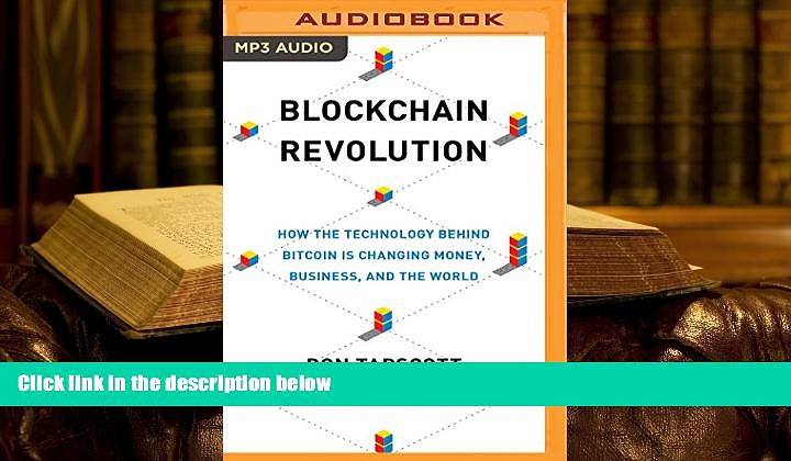 Ebook Online Blockchain Revolution: How the Technology Behind Bitcoin Is Changing Money, Business,