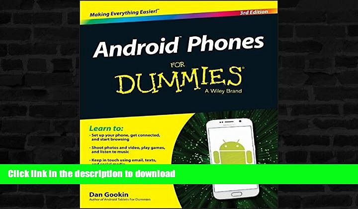 GET PDF  Android Phones For Dummies FULL ONLINE