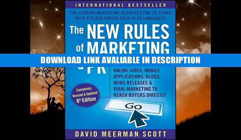 [PDF] Download The New Rules of Marketing and PR: How to Use Social Media, Online Video, Mobile