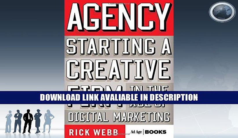 Full Book Agency: Starting a Creative Firm in the Age of Digital Marketing (Advertising Age)