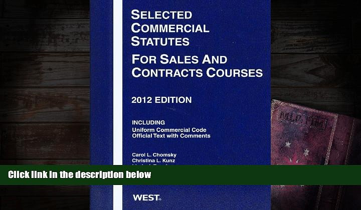 BEST PDF  Selected Commercial Statutes For Sales and Contracts Courses, 2012 FOR IPAD