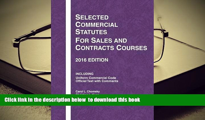 BEST PDF  Selected Commercial Statutes for Sales and Contracts Courses (Selected Statutes) BOOK