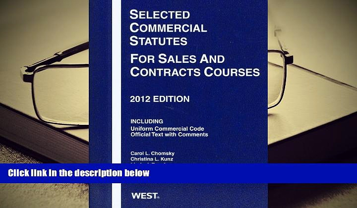 BEST PDF  Selected Commercial Statutes For Sales and Contracts Courses, 2012 TRIAL EBOOK