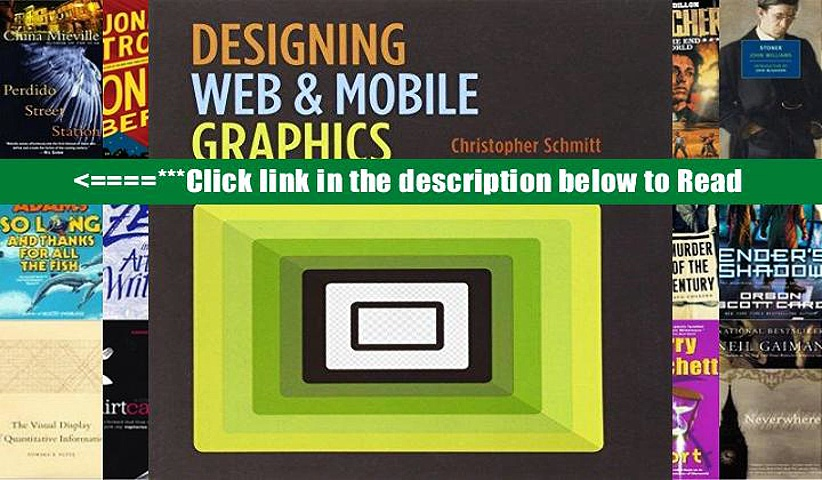 Read Designing Web and Mobile Graphics: Fundamental Concepts for Web and Interactive Projects