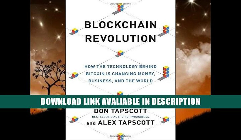 [PDF] Download Blockchain Revolution: How the Technology Behind Bitcoin Is Changing Money,