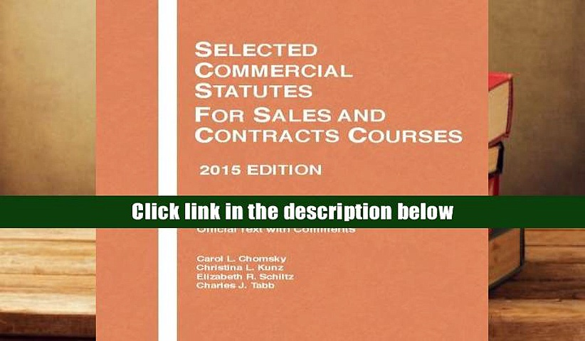 Read Online  Selected Commercial Statutes, For Sales and Contracts Courses, 2 (Selected Statutes)