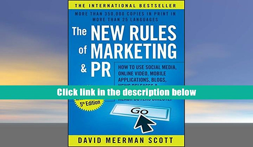 PDF  The New Rules of Marketing and PR: How to Use Social Media, Online Video, Mobile
