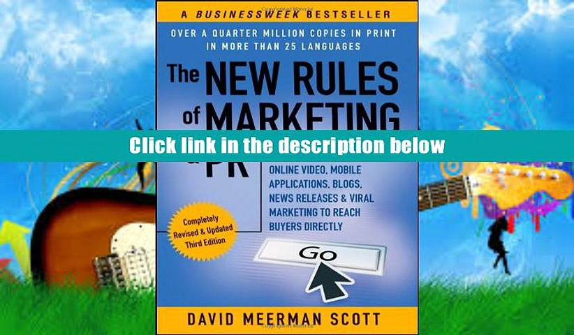 Download] The New Rules of Marketing   PR: How to Use Social Media, Online Video, Mobile