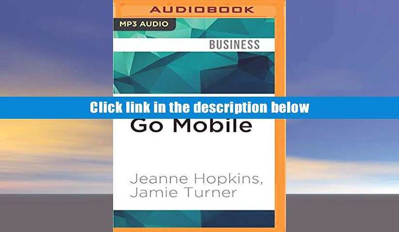 Epub  Go Mobile: Location-Based Marketing, Apps, Mobile Optimized Ad Campaigns, 2D Codes and Other