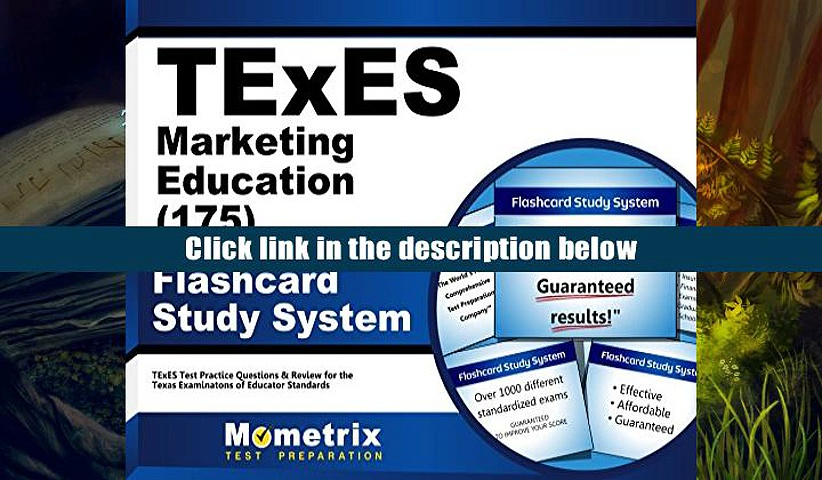 FREE [DOWNLOAD] TExES Marketing Education 8-12 (175) Flashcard Study System: TExES Test Practice