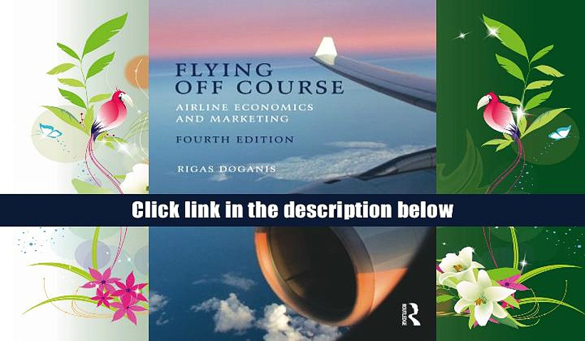 Audiobook  Flying Off Course IV: Airline economics and marketing Rigas Doganis  BOOK ONLINE