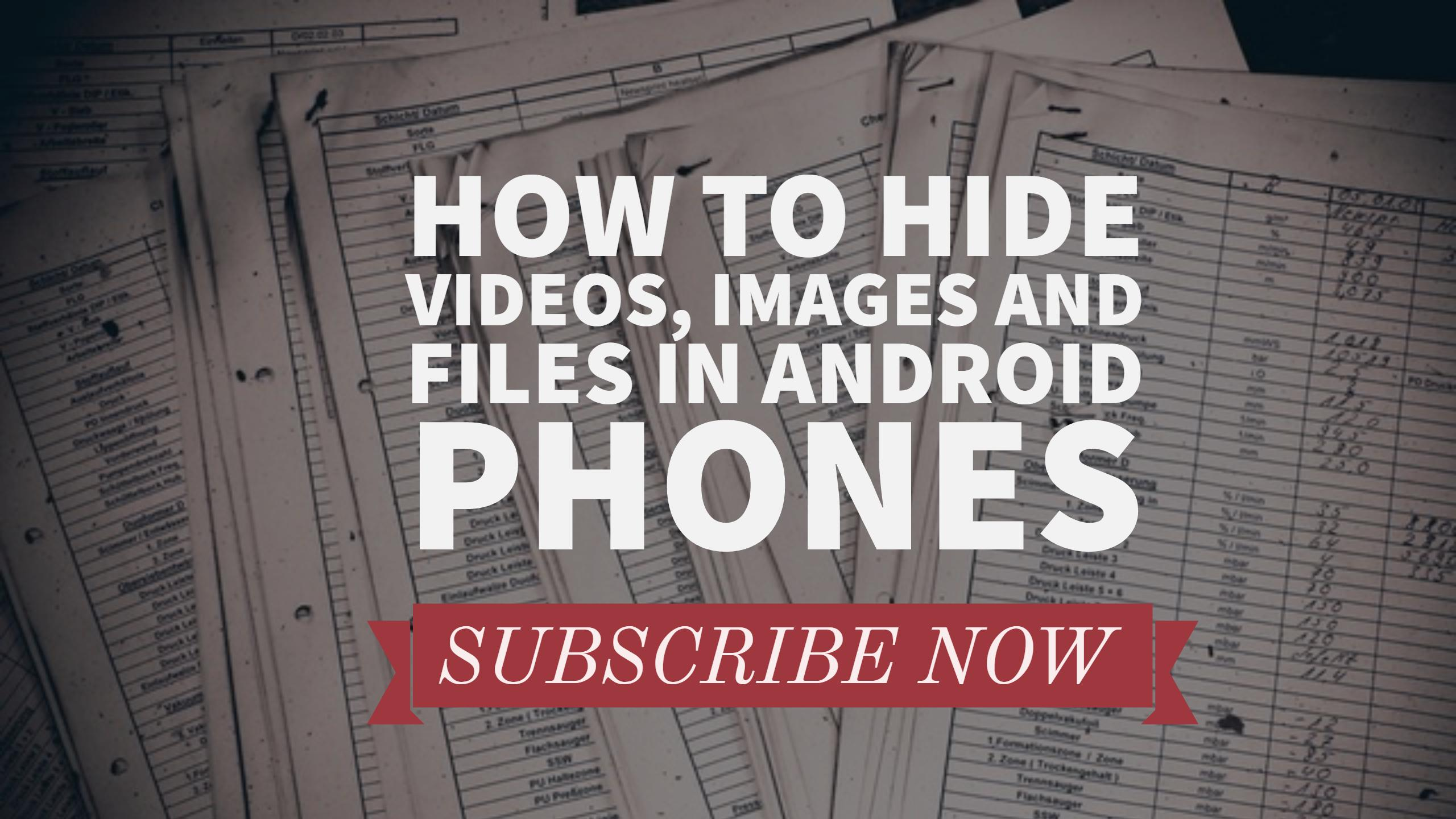 How to Hide Videos, Images and Files in Android Phones Hindi/Urdu March 2017