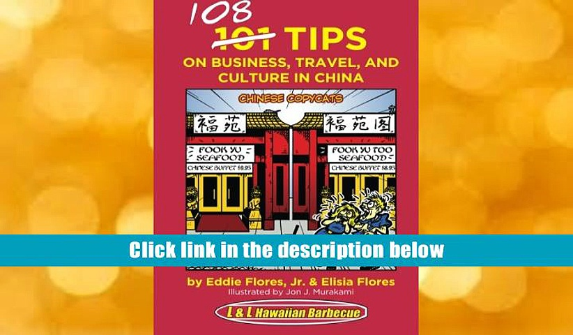 [PDF]  108 Tips on Business, Travel, and Culture in China Eddie Flores Jr. Full Book