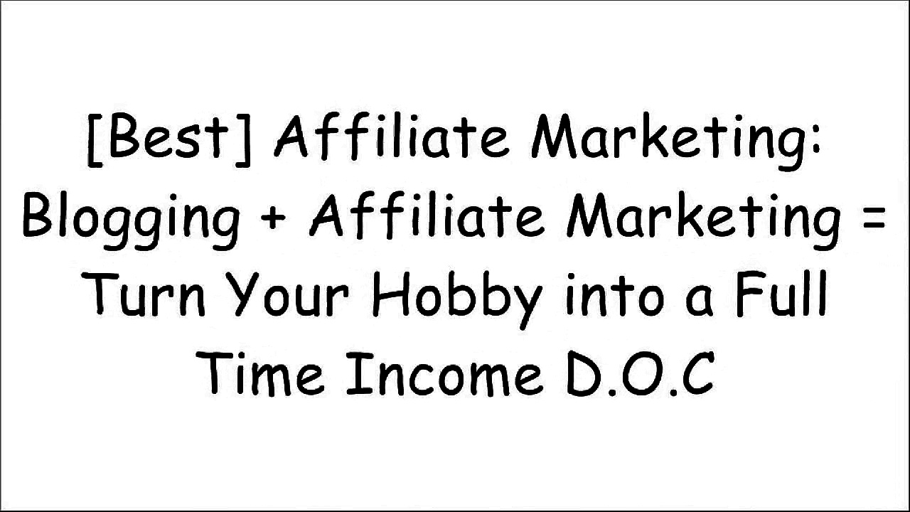 [p9Ay4.FREE] Affiliate Marketing: Blogging   Affiliate Marketing = Turn Your Hobby into a Full Time Income by Chris DemmerChris DemmerGrant CardoneKeith Fugate [P.P.T]