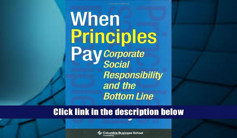 Audiobook  When Principles Pay How Helping Society Can be Profitable: Corporate Responsibility and