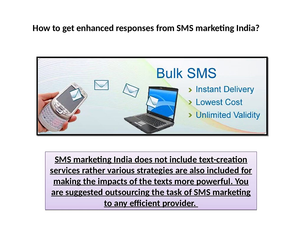 How to get enhanced responses from SMS marketing India?