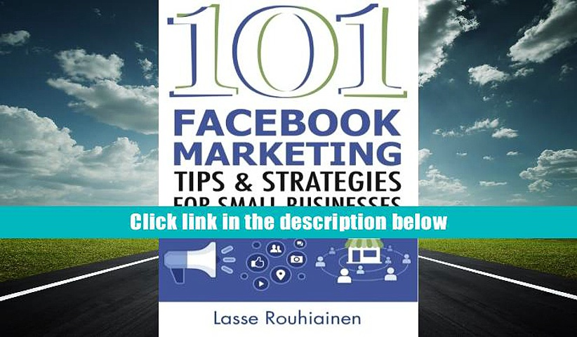 Audiobook  101 Facebook Marketing Tips and Strategies for Small Businesses Lasse Rouhiainen Trial