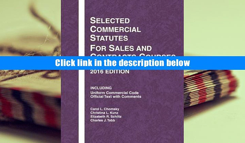 Download [PDF]  Selected Commercial Statutes for Sales and Contracts Courses (Selected Statutes)
