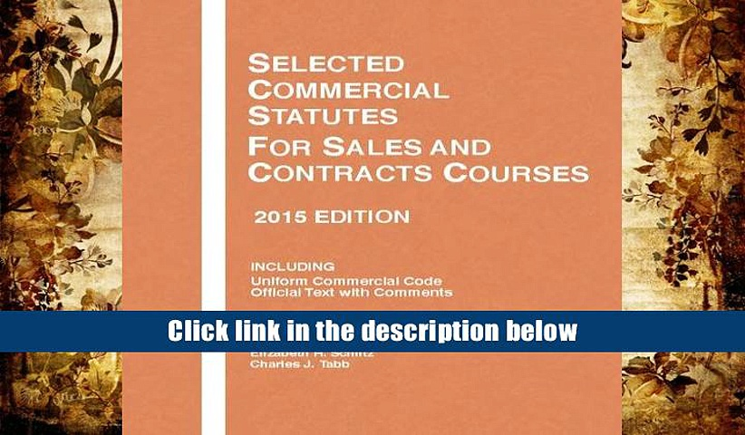 PDF Selected Commercial Statutes, For Sales and Contracts Courses, 2 (Selected Statutes) Pre Order