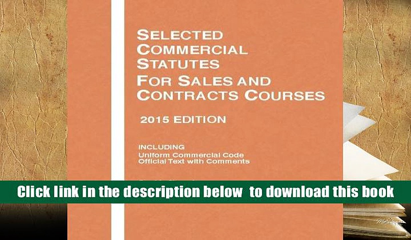 PDF  Selected Commercial Statutes, For Sales and Contracts Courses, 2 (Selected Statutes) Carol