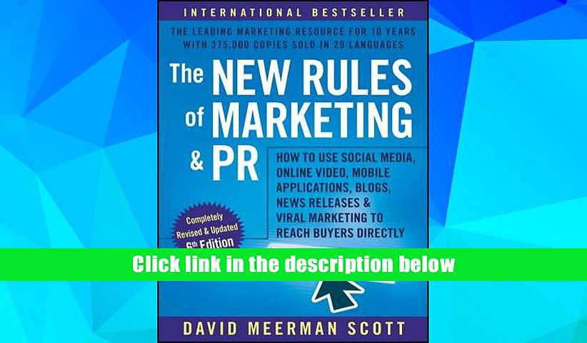 PDF [Download] The New Rules of Marketing and PR: How to Use Social Media, Online Video, Mobile