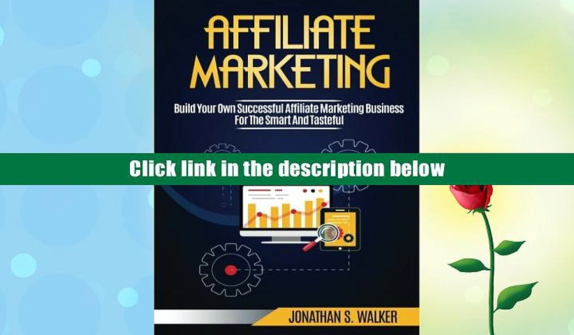 Best Ebook  Affiliate Marketing: Build Your Own Successful Affiliate Marketing Business from Zero