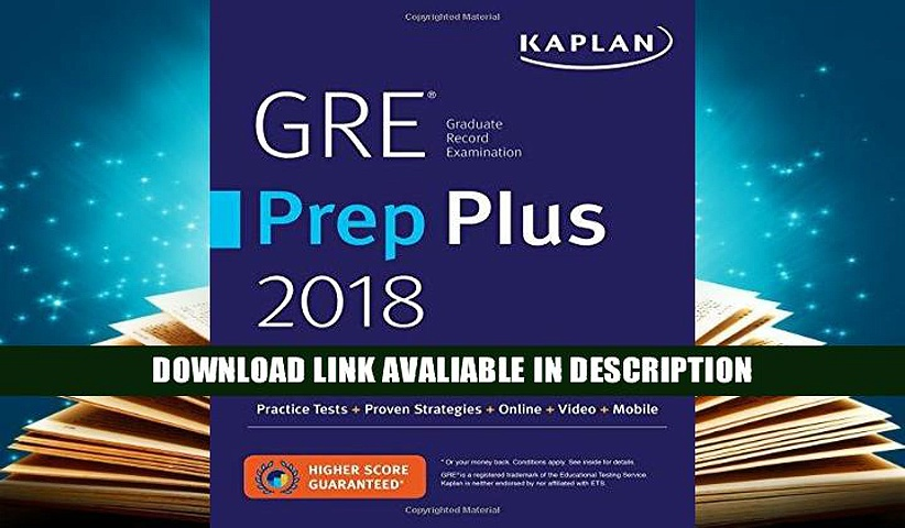 [Get] GRE Prep Plus 2018: Practice Tests + Proven Strategies + Online + Video + Mobile (Kaplan