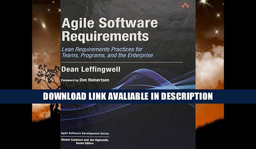 Download [PDF] Agile Software Requirements: Lean Requirements Practices for Teams, Programs, and