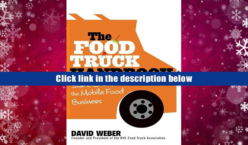 PDF  The Food Truck Handbook: Start, Grow, and Succeed in the Mobile Food Business David Weber
