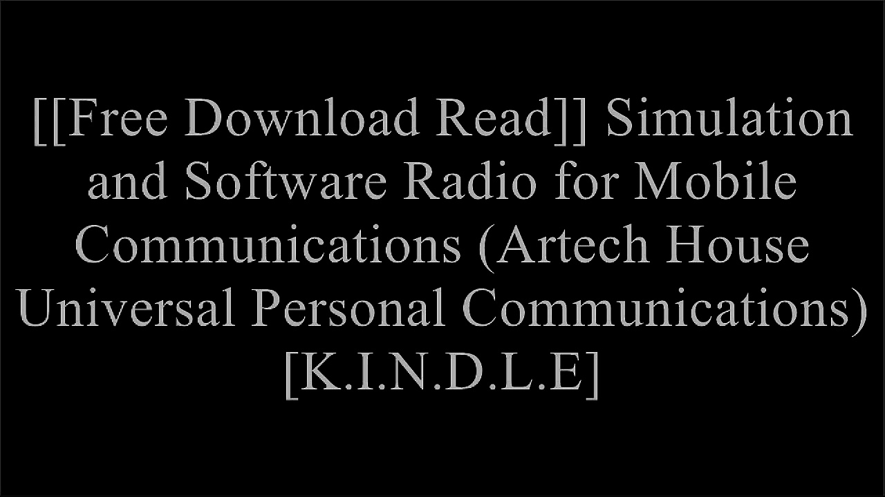 [cWJJ6.FREE DOWNLOAD READ] Simulation and Software Radio for Mobile Communications (Artech House Universal Personal Communications) by Hiroshi Harada D.O.C