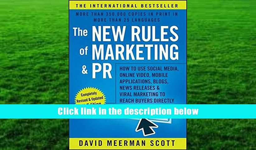 Read Online The New Rules of Marketing and PR: How to Use Social Media, Online Video, Mobile