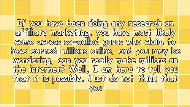 Can You Make Millions With Affiliate Marketing?