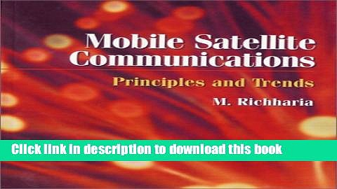 Read Mobile Satellite Communications: Principles and Trends PDF Online