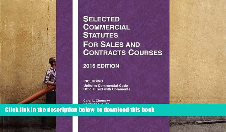BEST PDF  Selected Commercial Statutes for Sales and Contracts Courses (Selected Statutes)