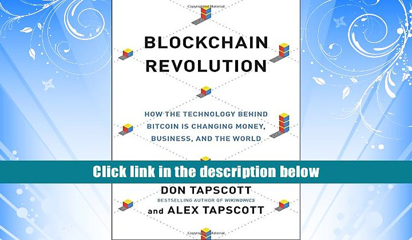 [PDF]  Blockchain Revolution: How the Technology Behind Bitcoin Is Changing Money, Business, and