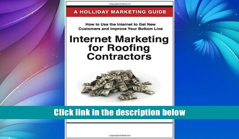 PDF  Internet Marketing for Roofing Contractors: Advertising Your Roofing Business Online Using