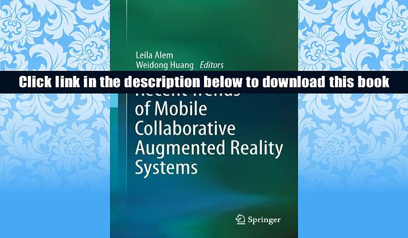 Ebook Online Recent Trends of  Mobile Collaborative Augmented Reality Systems  For Trial