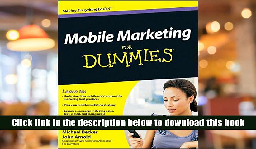 PDF [Download]  Mobile Marketing For Dummies  For Free