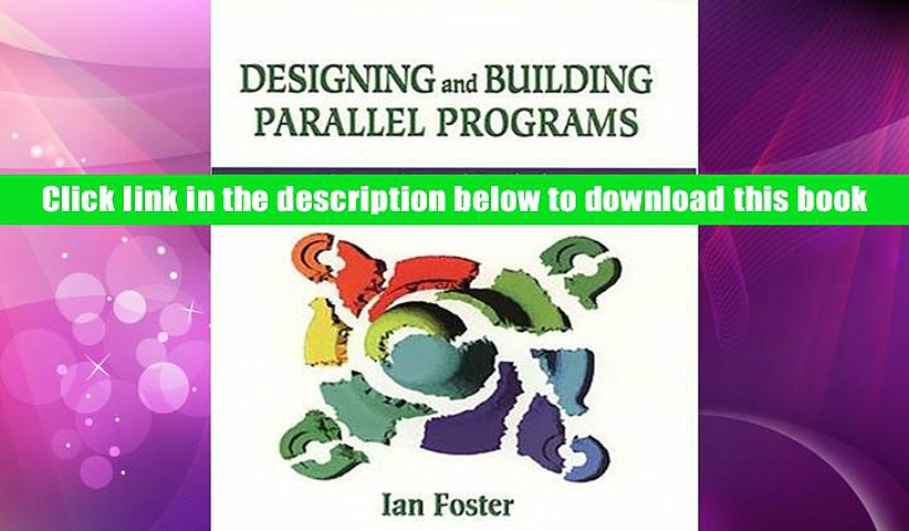 Ebook Online Designing and Building Parallel Programs: Concepts and Tools for Parallel Software