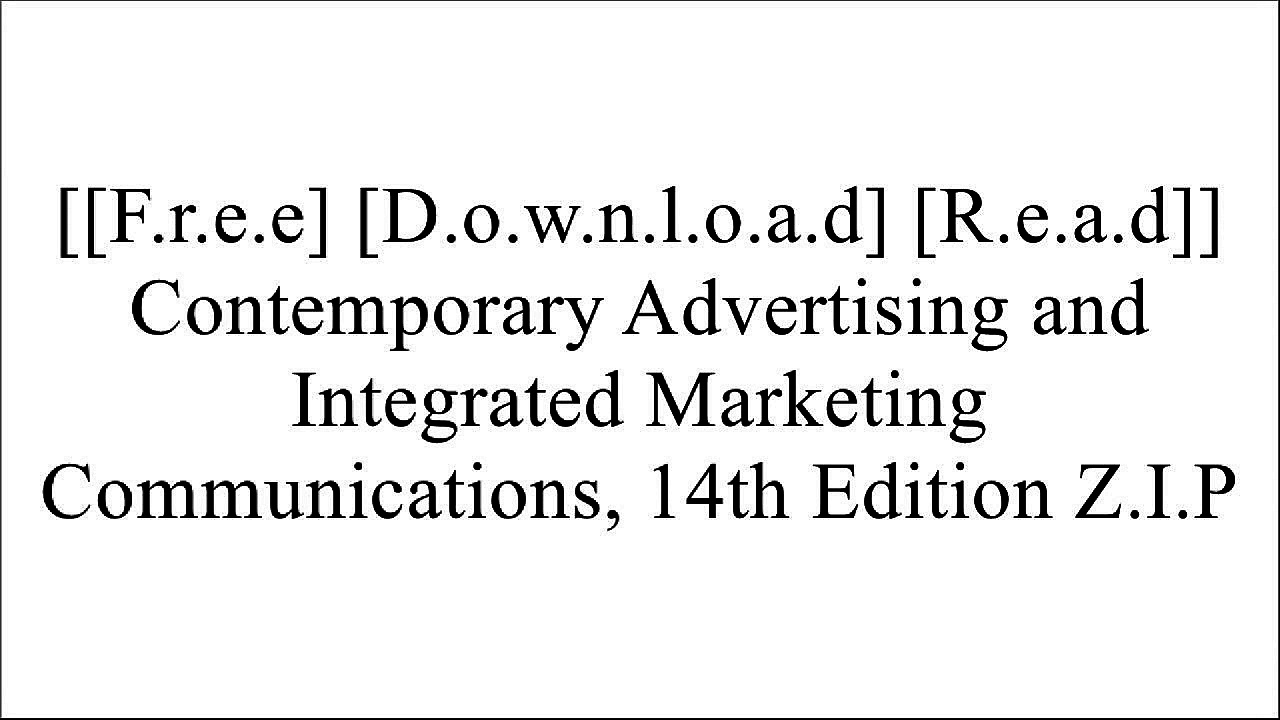 [DQQCB.F.R.E.E D.O.W.N.L.O.A.D R.E.A.D] Contemporary Advertising and Integrated Marketing Communications, 14th Edition by William Arens, Michael Weigold, Christian ArensDavid W. GuthJustin G. LongeneckerFraser P. Seitel [R.A.R]