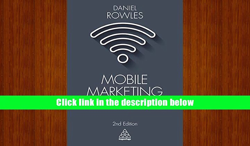 Ebook Online Mobile Marketing: How Mobile Technology is Revolutionizing Marketing, Communications