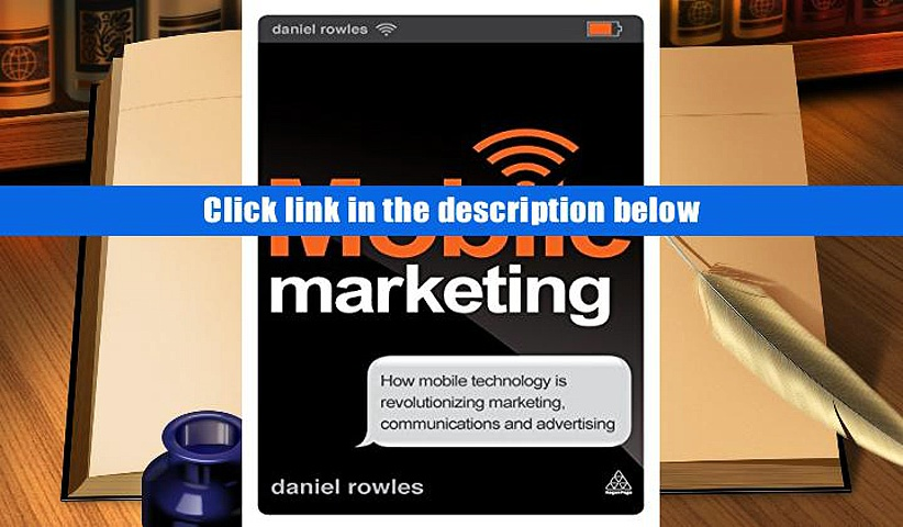 Popular Book  Mobile Marketing: How Mobile Technology is Revolutionizing Marketing, Communications