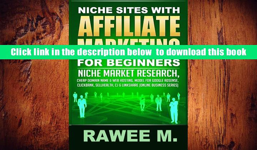 PDF  Niche Sites With Affiliate Marketing For Beginners: Niche Market Research, Cheap Domain