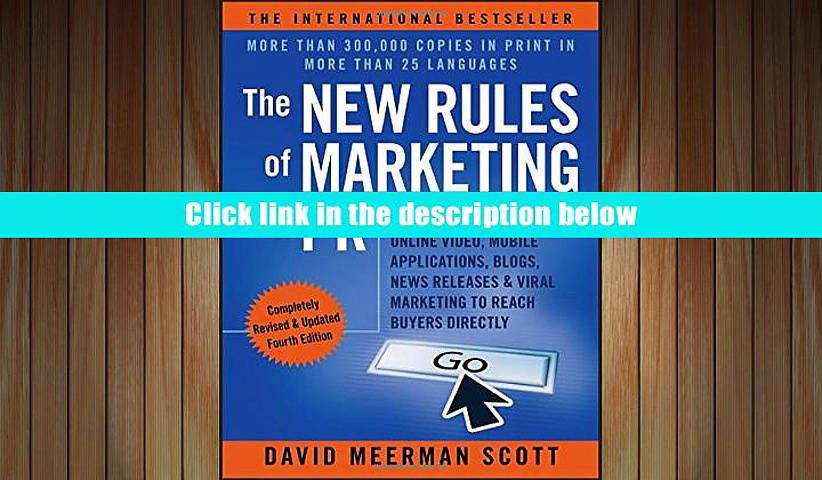 PDF [DOWNLOAD] The New Rules of Marketing   PR: How to Use Social Media, Online Video, Mobile