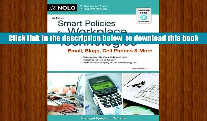 [PDF]  Smart Policies for Workplace Technology: Email, Blogs, Cell Phones   More Lisa, J.D. Guerin