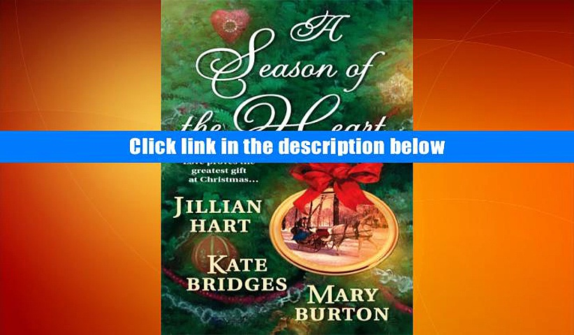 Download BookK A Season of the Heart: Rocky Mountain Christmas/The Christmas Gifts/The Christmas